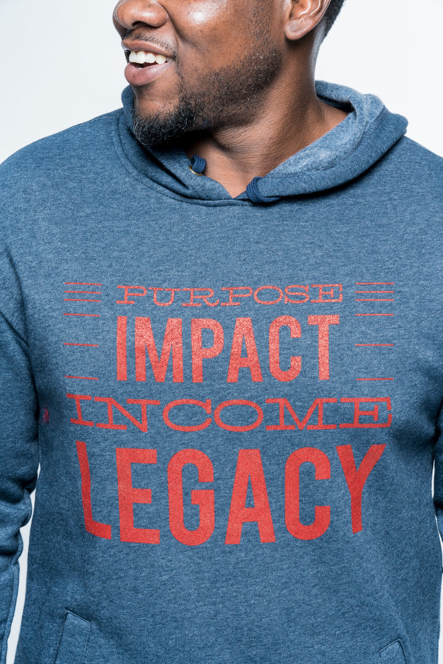 Purpose, Impact, Income, Legacy Hoodie