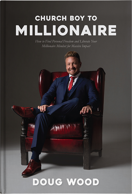 Church Boy to Millionaire Hardcover Book: How to Find Personal Freedom and Liberate Your Millionaire Mindset for Massive Impact