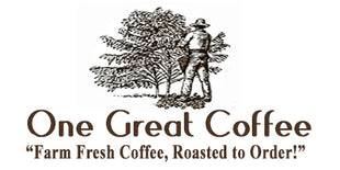 One Great Coffee, Fresh Coffee, Roasted to Order