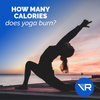 How Many Calories Does Yoga Burn?
