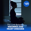 Lack of Sleep Takes a Toll on Your Heart (The Link Between Insomnia and Heart Disease)