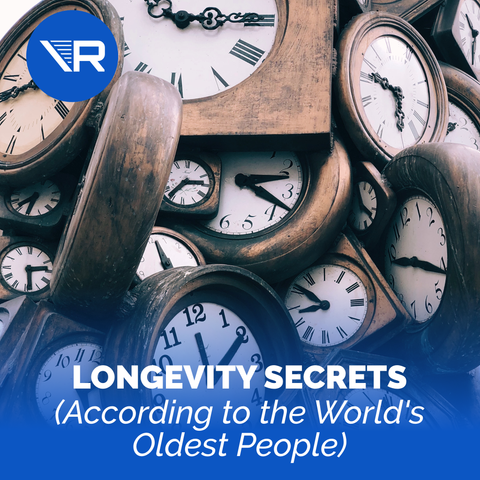 10 Longevity Secrets (According to the World's Oldest People)