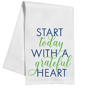 KITCHEN TOWEL - START TODAY WITH A GRATEFUL HEART