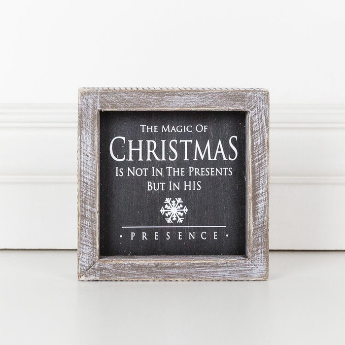 THE MAGIC OF CHRISTMAS IS - WOOD FRAMED SIGN