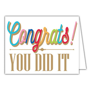 Congrats You did It Small Folded Greeting Card