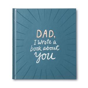 DAD, I WROTE A BOOK ABOUT YOU - BOOK