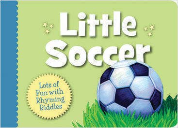 Little Soccer Toddler Board Book