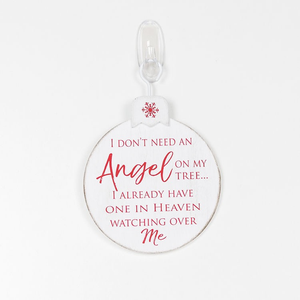 I DON'T NEED AN ANGEL ON MY TREE - WOOD ORNAMENT