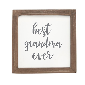 BEST GRANDMA EVER SMALL WOOD PLAQUE