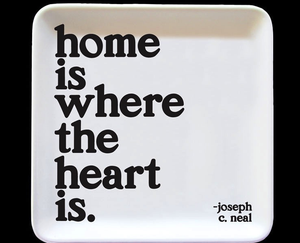 Home is Where the Heart Is Trinket Tray