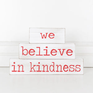 WE BELIEVE IN KINDNESS WOOD BRICK