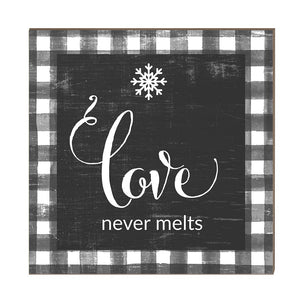 Love Never Melts Snowflake Sign