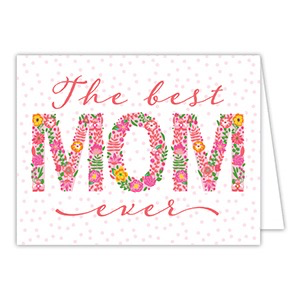 THE BEST MOM EVER CARD
