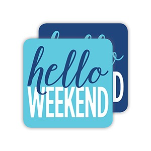 PAPER COASTERS - HELLO WEEKEND