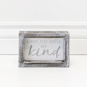 Always Stay Humble and Kind Wood Framed Sign
