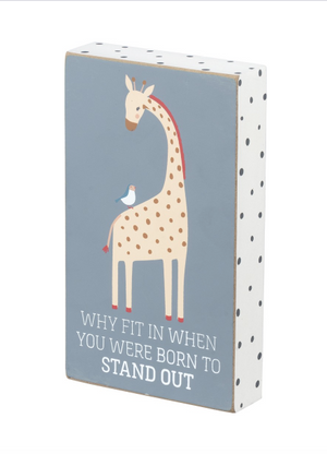 BOX SIGN - BORN TO STAND OUT