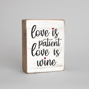 Rustic Block - Love is Wine