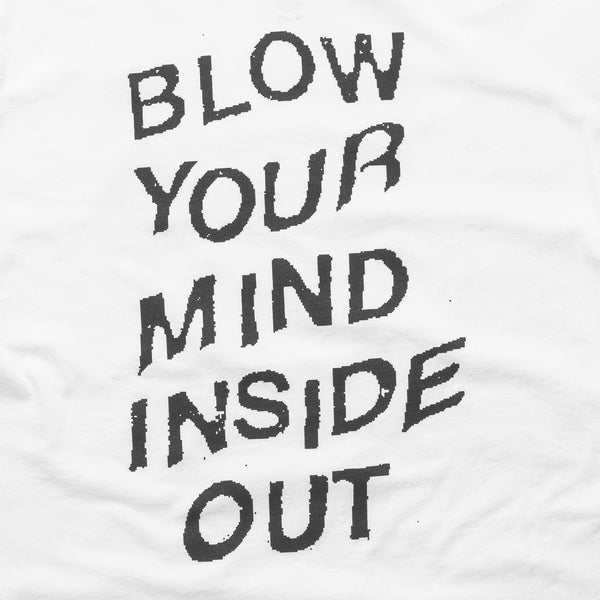 Blow Your Mind - White