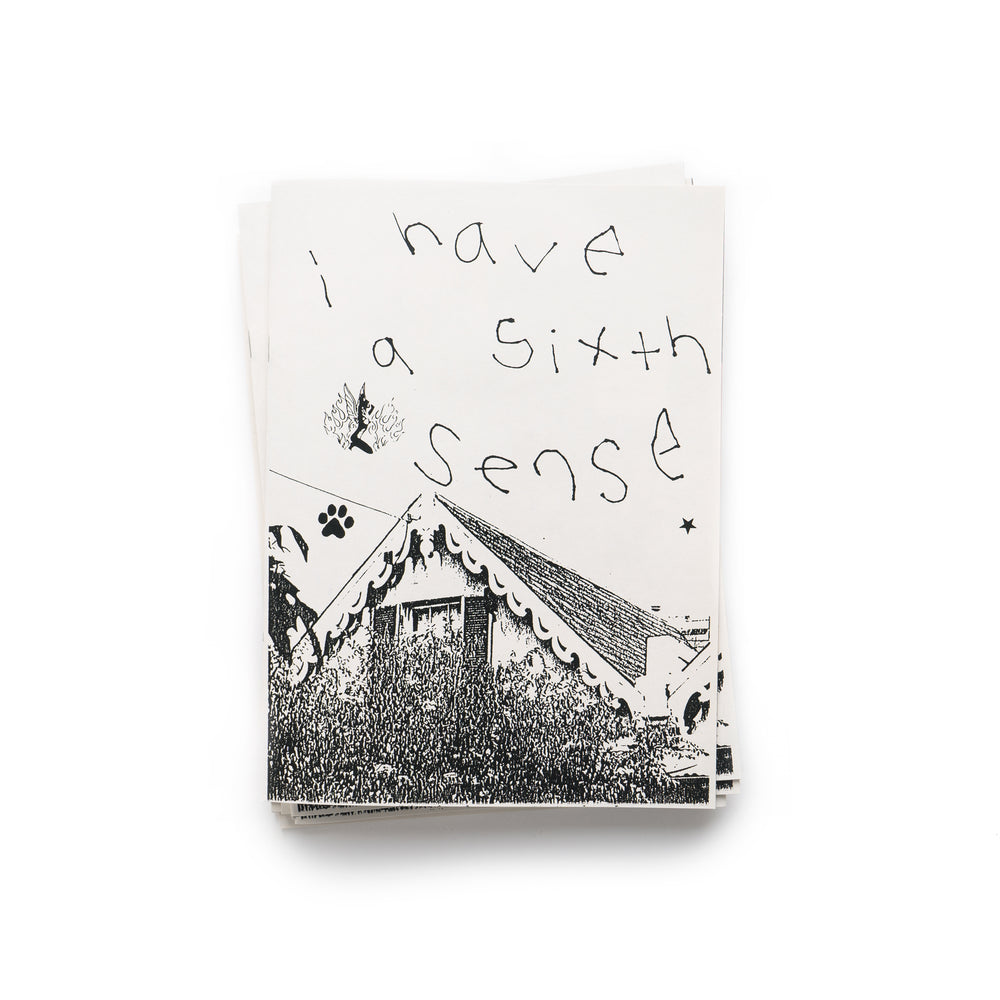 I Have A Sixth Sense Zine By Flossy