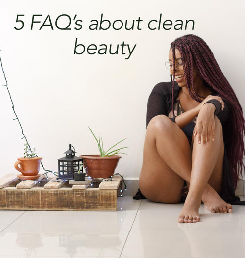 5 FAQs about clean beauty