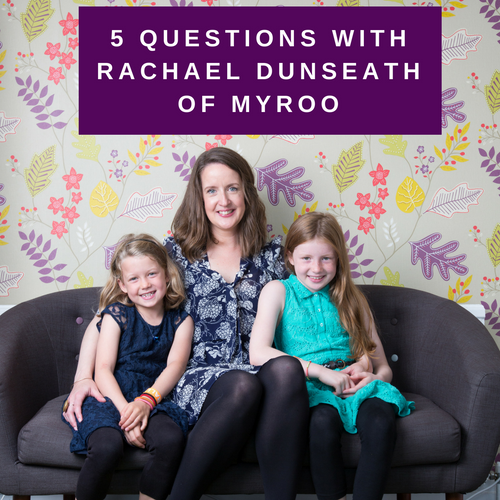 5 questions with Rachael Dunseath of Myroo.