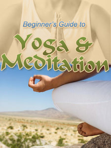 Beginners Guide to Yoga & Meditation eBook - Inspired Zen, LLC