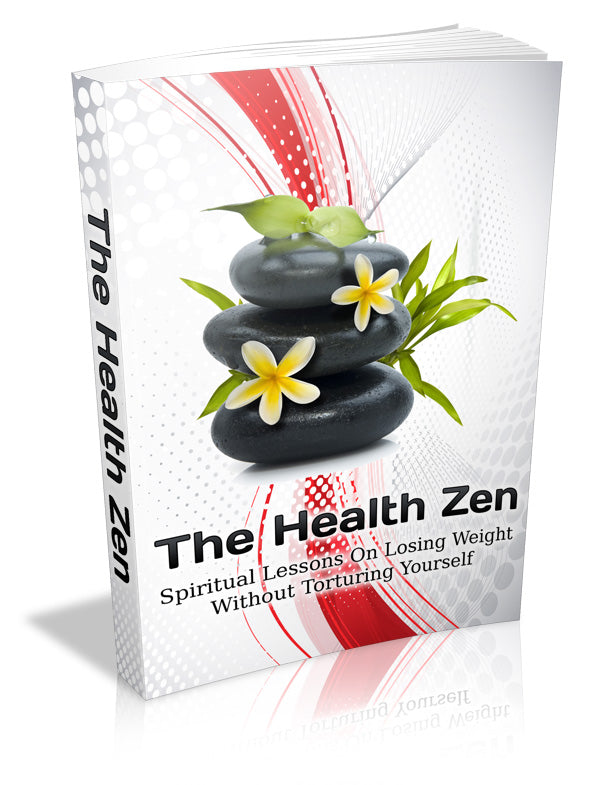 The Health Zen, Spiritual Lessons On Losing Weight Without Torturing Yourself eBook - Inspired Zen, LLC