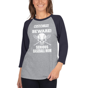 Serious Baseball Mom-Customized with your player's name