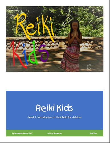 Reiki Kids: Level 1 The Introduction to Usui Reiki for Children eBook - Inspired Zen, LLC