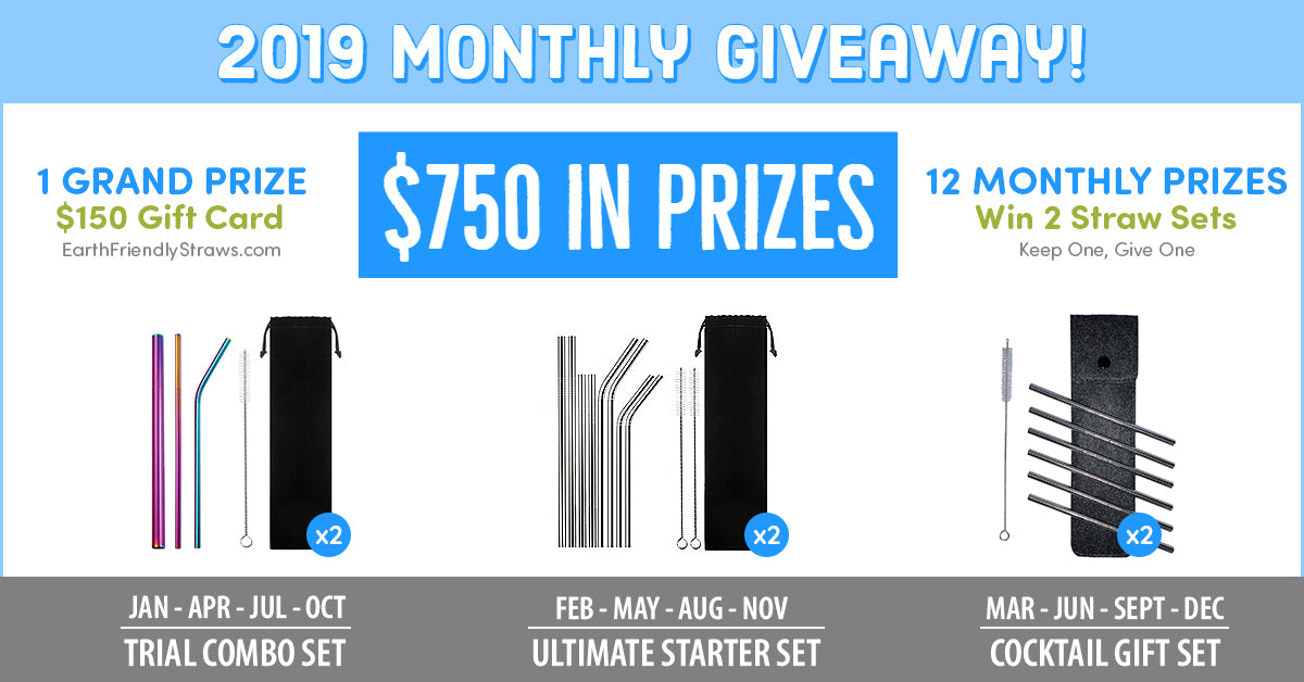 Earth Friendly Straws 2019 Monthly Giveaway