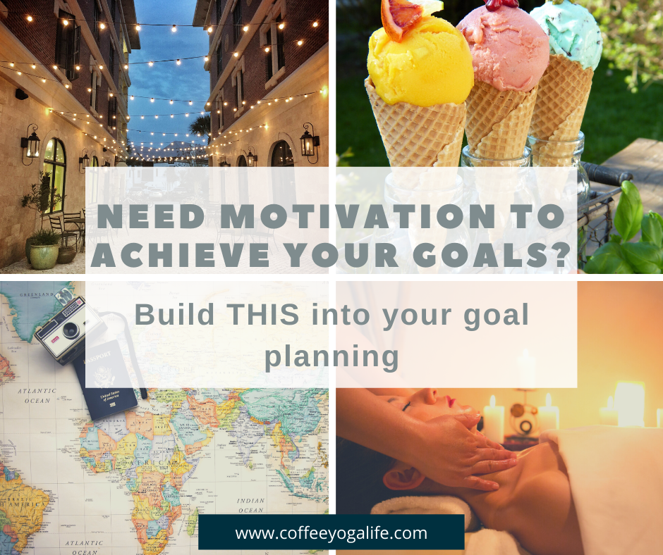 Need motivation to achieve your goals?