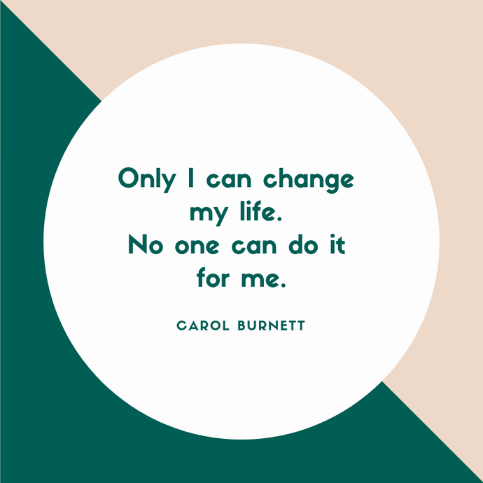 Motivation Monday: Only YOU can change your life