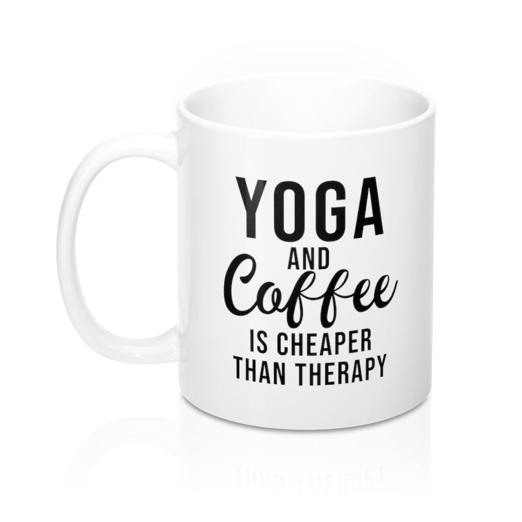 Cheaper Than Therapy Coffee Mug - Coffee.Yoga.Life.