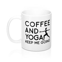 Load image into Gallery viewer, Keep Me Going Mug - Coffee.Yoga.Life.