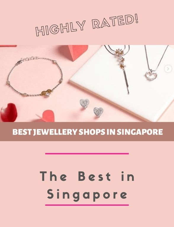 best Jewellery Shops in Singapore