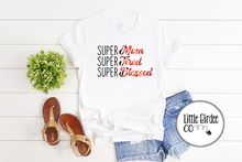 "Load image into Gallery viewer, Women's ""Super Mom, Super Tired, Super Blessed"" Short Sleeve T-Shirt"