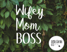 Load image into Gallery viewer, Wifey, Mom & Boss Vinyl Sticker