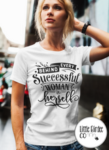 "Load image into Gallery viewer, Women's ""Behind Every Successful Woman is herself"" Short Sleeve T-Shirt"