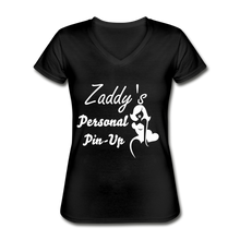 Load image into Gallery viewer, Women's V-Neck T-Shirt,Zaddy's Personal Pin-Up