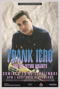 FRANK IERO & THE FUTURE VIOLENTS       |        SUNDAY, SEPTEMBER 29TH