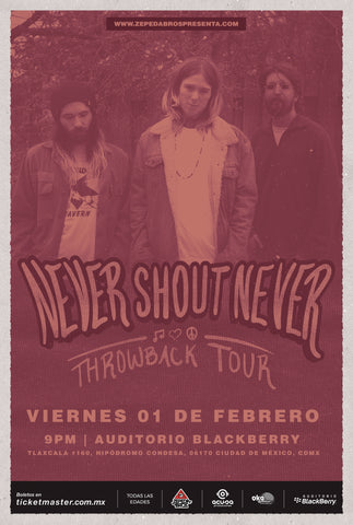 NEVER SHOUT NEVER  | FRIDAY, FEBRUARY 1ST
