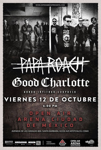 PAPA ROACH & GOOD CHARLOTTE  |  FRIDAY, OCTOBER 12TH