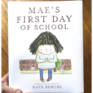 Mae's First Day of School Book