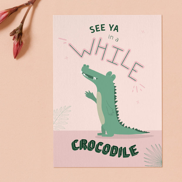 "Mr Croc ""See You In A While"" Card"