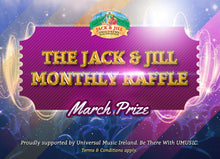 Load image into Gallery viewer, The Jack & Jill Monthly Raffle