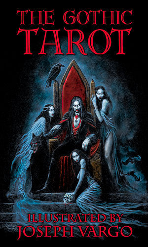 The Gothic Tarot Cards Deck by Joseph Vargo