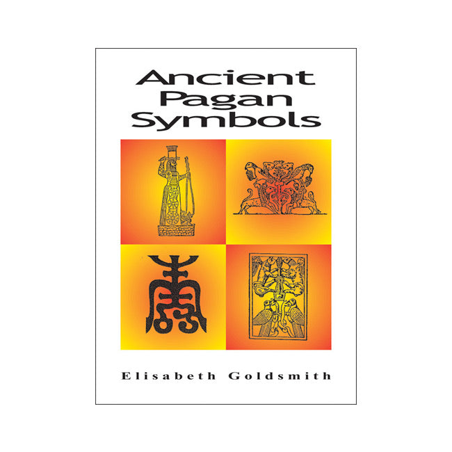 Ancient Pagan Symbols Elisabeth Goldsmith
