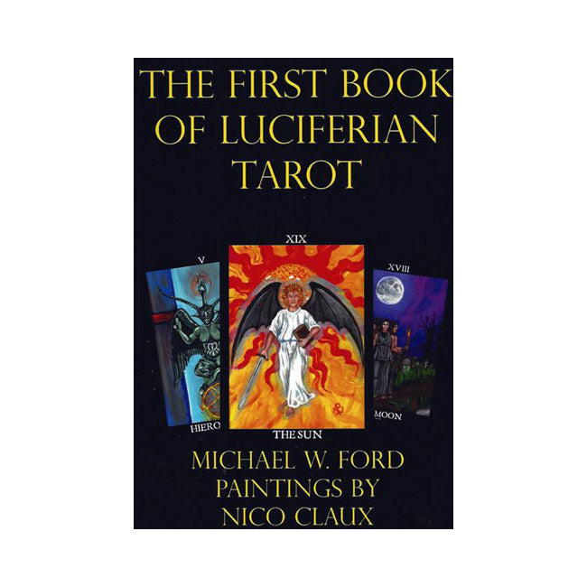 Michael W Ford First Book of Luciferian Tarot