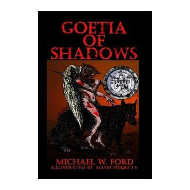 Goetia of Shadows Michael W Ford