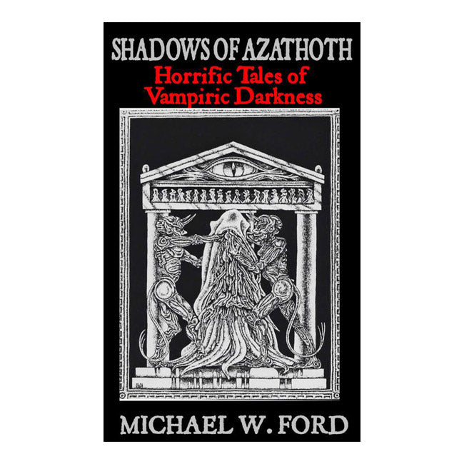 Shadows of Azathoth Michael W Ford